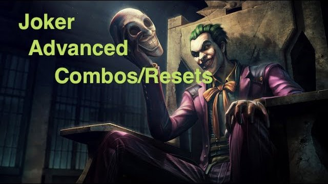 Injustice - Joker Advanced Combos and Setups