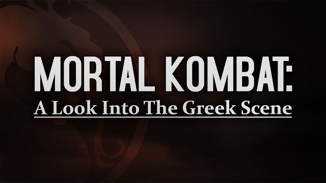 Mortal Kombat: A Look Into The Greek Scene