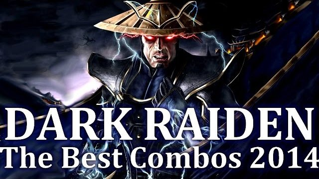 Dark Raiden - Newest Combos 2014! Including Combos with: Teleport, Biggest Damage, Swag! by THUNDERONE