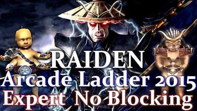 Thunder Baby You! Raiden - Arcade Ladder MK9 2015! Expert Difficulty, No Blocking!