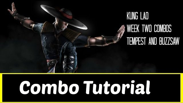 Kung Lao Combo Tutorial (Beginners-Advanced)