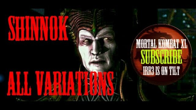 irr3's MK XL  Shinnok [All Variations] Combo Compilation - 33% up to 68%