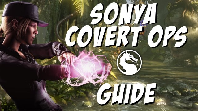 Sonya Covert Ops Combo Guide and More! | Mortal Kombat X