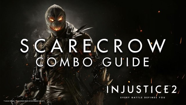 Scarecrow - Combo Guide