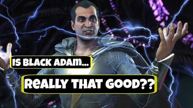 Is Black Adam Really That Good??? - Injustice 2