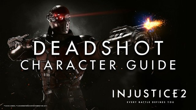 Deadshot - Character Guide