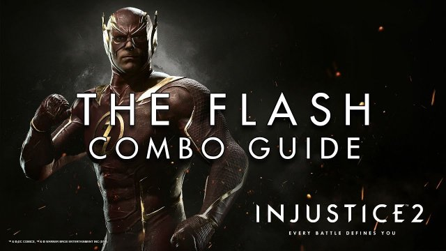 The Flash - Combo Guide