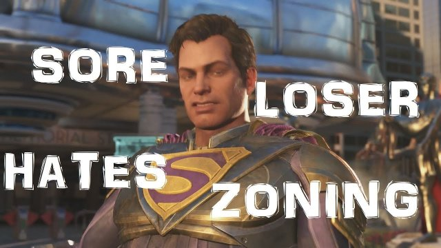 Injustice 2: SORE LOSER HATES ZONING