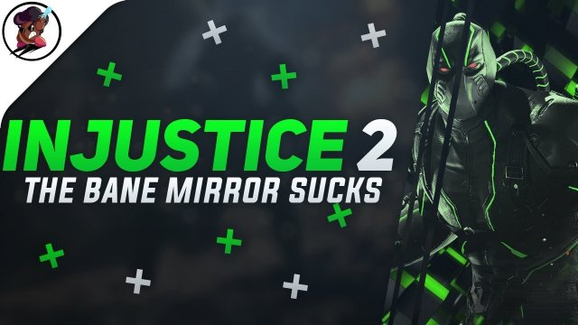 THE BANE MIRROR SUCKS = INJUSTICE 2 Ranked #13